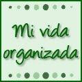 ♥ Mi vida organizada ♥