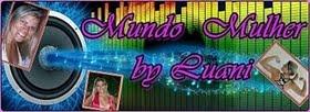 Mundo Mulher by Luani