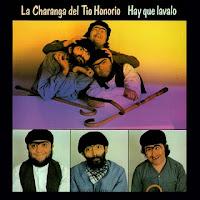 La Charanga Del Tio Honorio - Hay Que Lavalo