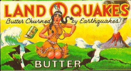 Land o quakes butt