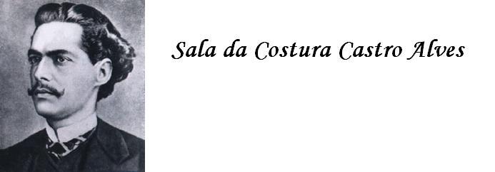 SALA DA COSTURA CASTRO ALVES