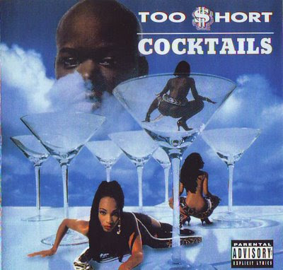 Too $hort - Cocktails (1995)