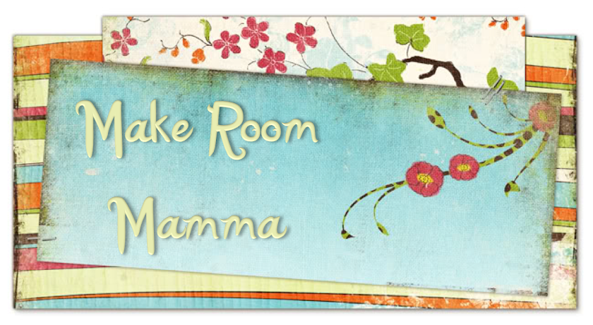 Make Room Mamma