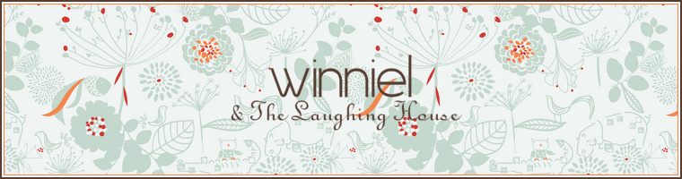 ♥ WINNIEL & THE LAUGHING HOUSE ♥