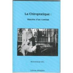 La chiropratique: Histoire d'un combat