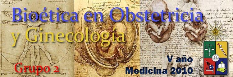 Bioética en Obstetricia y Ginecología