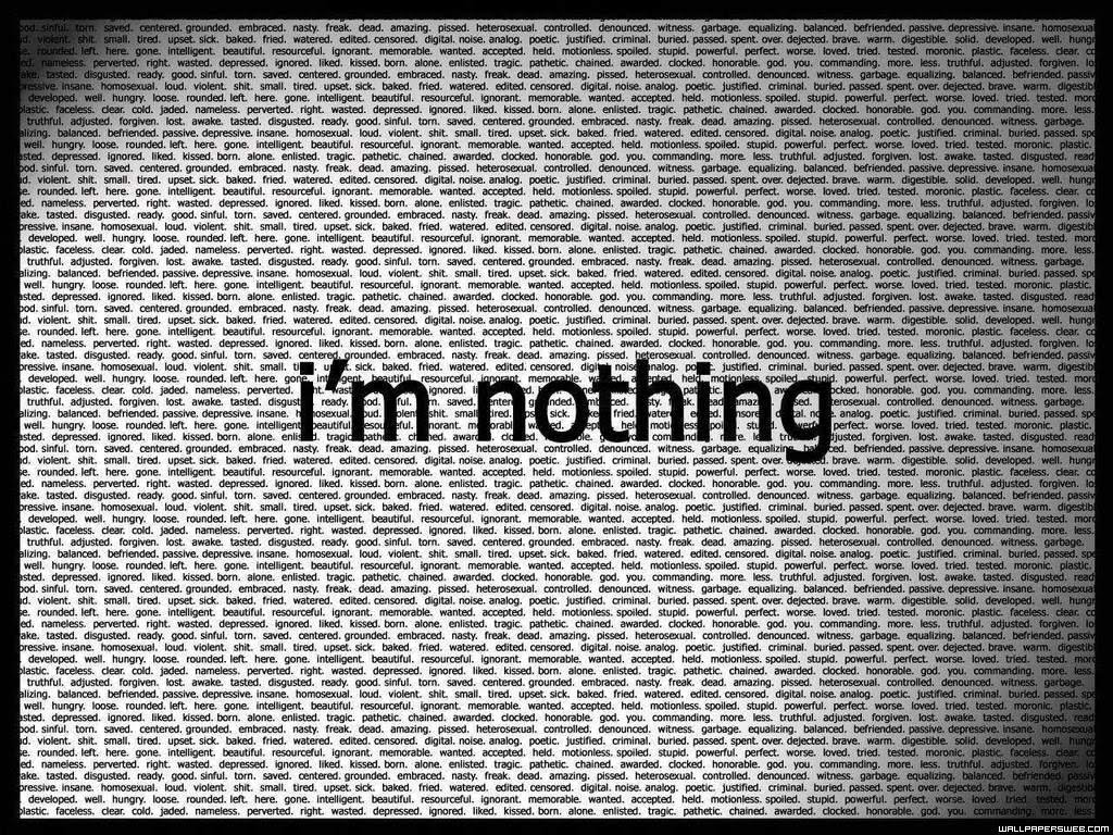 http://4.bp.blogspot.com/_av64YCgHw88/S8IDeGmfHhI/AAAAAAAAAQg/uLYjii18vlw/s1600/i_am_nothing-7210.jpg