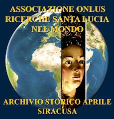 Associazione ONLUS Ricerche Santa Lucia nel Mondo - Archivio Storico Aprile Siracusa