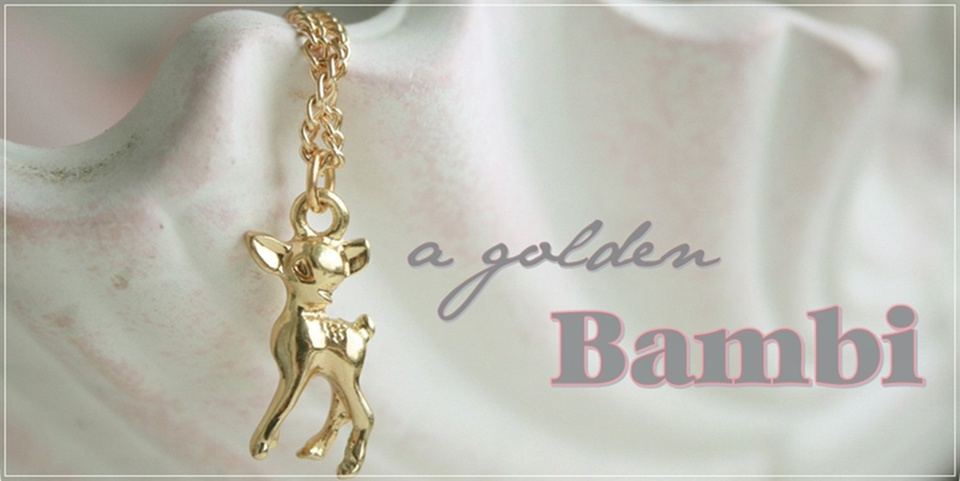 A golden Bambi.