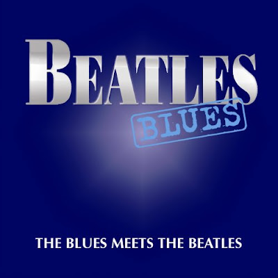 Meets The Beatles. Beatles Blues: the Blues Meets