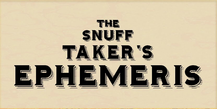The Snuff Taker&#39;s Ephemeris