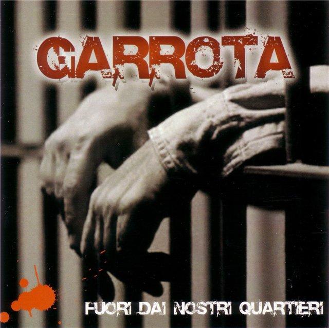 Garrota - Fuori Dai Nostri Quartieri · Descarga. Publicado por Emer en 06:19