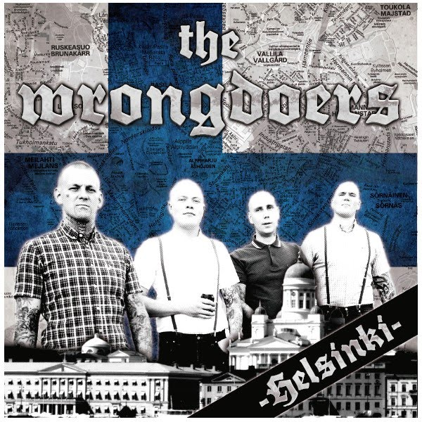 The Wrongdoers - Helsinki. 01. Here to stay 02. Fighting for your life