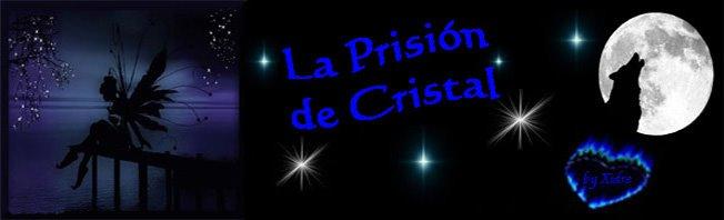 La Prisión de Cristal