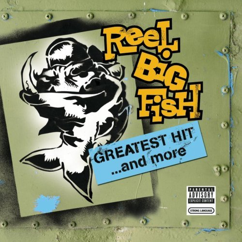 Blog del guarencito reel big fish greatest hits and for Reel big fish