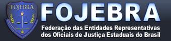 - LINK DE ACESSO À FOJEBRA - FEDERAÇÃO DOS OFICIAIS DE JUSTIÇA ESTADUAIS