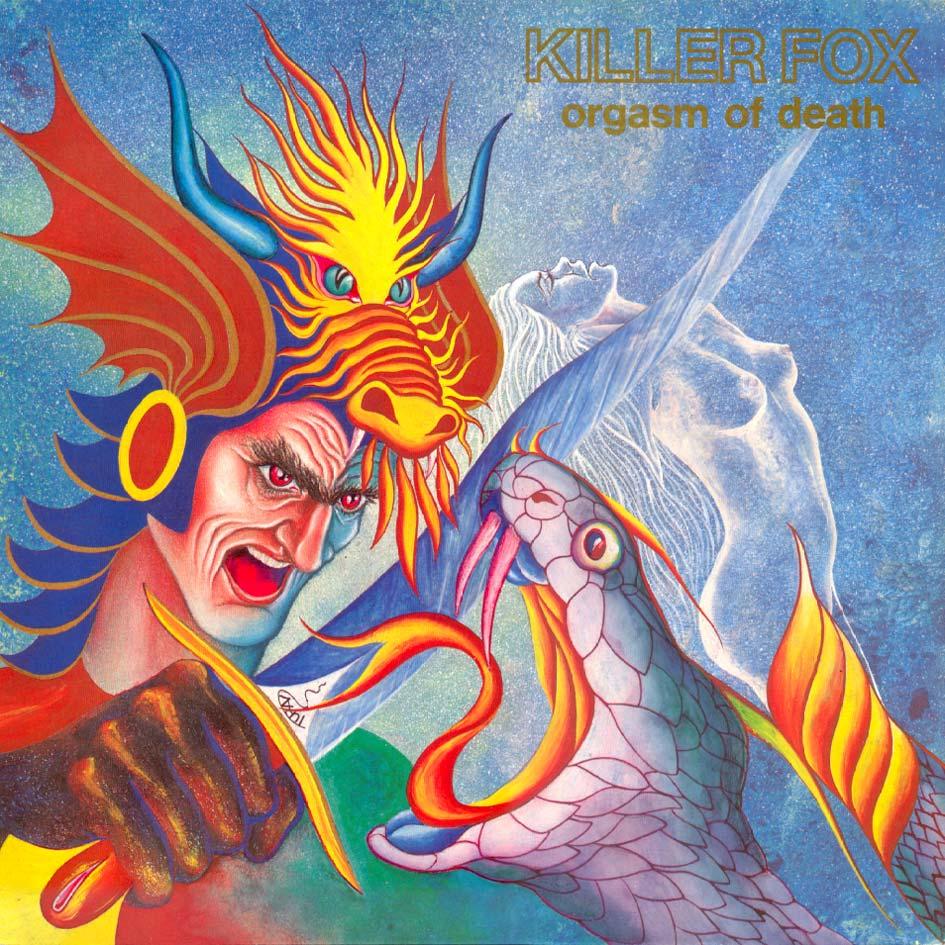 http://4.bp.blogspot.com/_b7Y-awtoX8Q/TIa2KCivZGI/AAAAAAAAD64/zeByzVZxF6Y/s1600/KILLER+FOX+-+Orgasm+Of+Death+%281990%29+USA.jpg