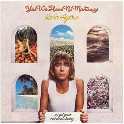 Kevin Ayers - Yes We Have No Mananas