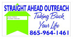 Straight Ahead Outreach Taking Back Your Life