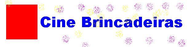 CINE BRINCADEIRAS
