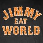 Aquí encontrarás todos estos grupos (click encima para MySpace) y muuuchos más!     JIMMY EAT WORLD