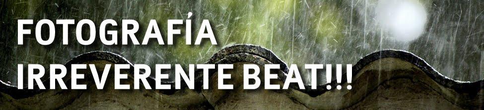 Fotografia Irreverente Beat!!!