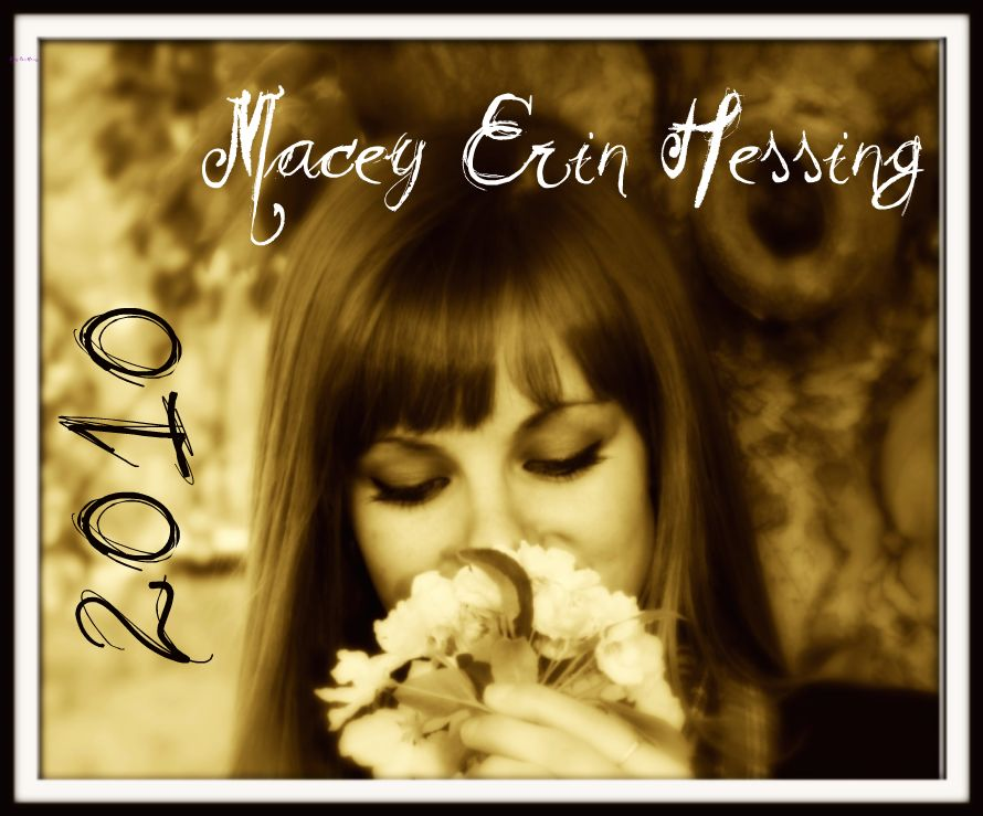 .:*Macey Erin Hessing*:.