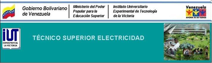 TECNICO SUPERIOR EN ELECTRICIDAD
