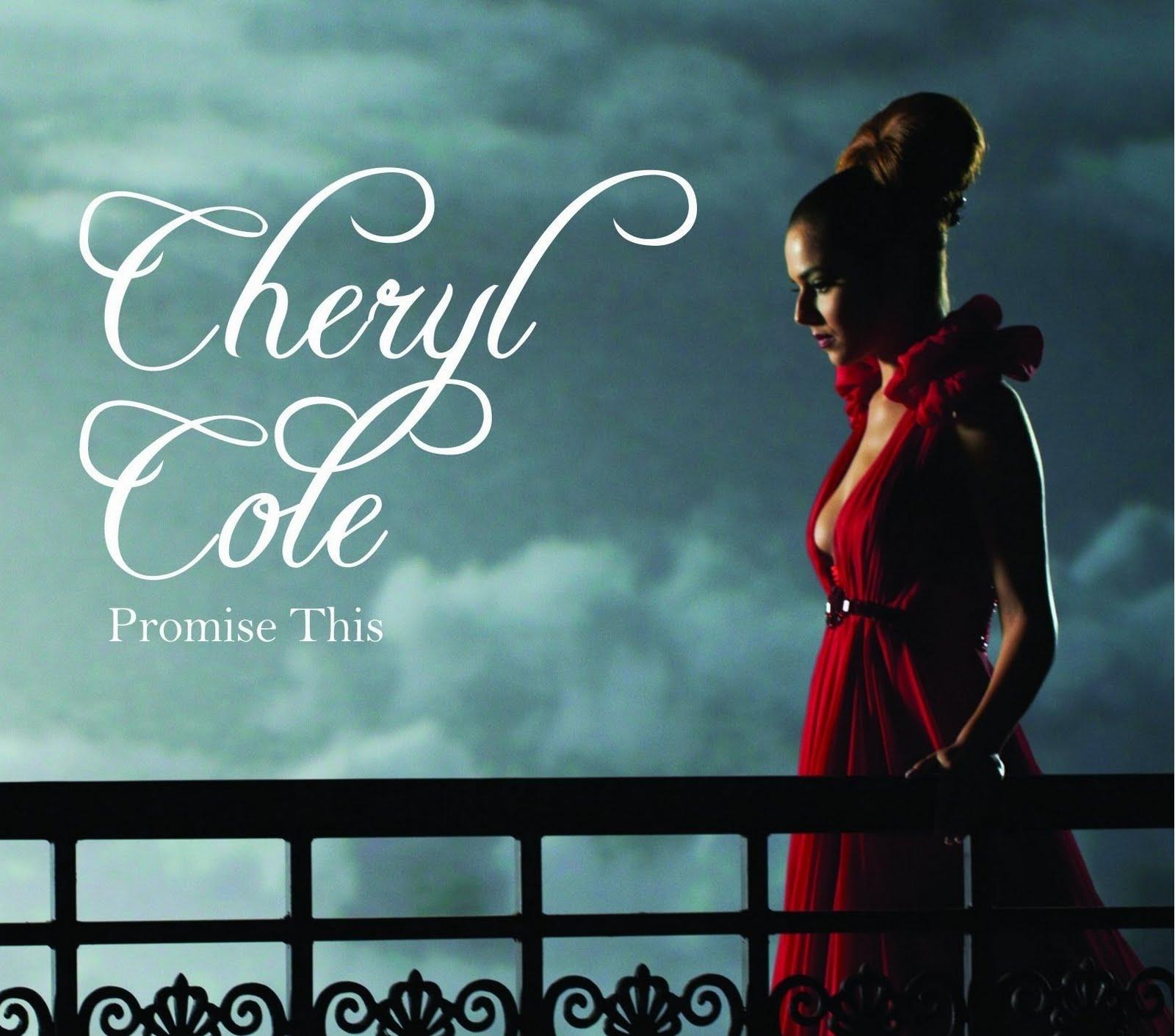 http://4.bp.blogspot.com/_bI5-8YnkkFA/TM1B3IEUfYI/AAAAAAAAE_w/guFRxtD-FhU/s1600/Cheryl+Cole+-+Promise+This.jpg
