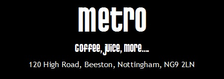 Metro Coffee Beeston. Coffee, juice, more....