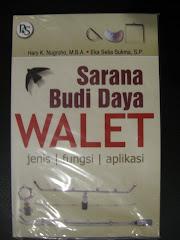 Sarana Budi Daya Walet by Hary K, Nugroho
