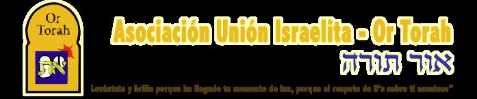 Or Torah - Asociación Unión Israelita Sefaradí