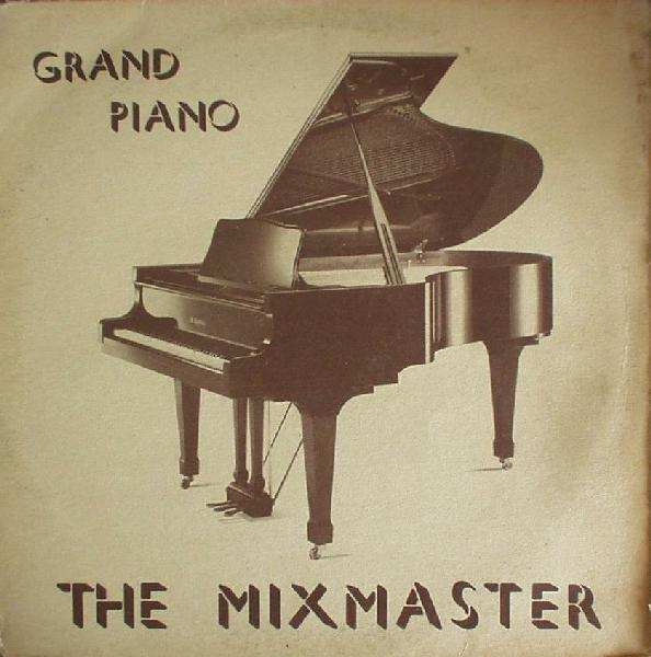 Classic house music the mixmaster grand piano out 1989 for Old house music classics