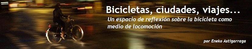 Bicicletas, ciudades, viajes...