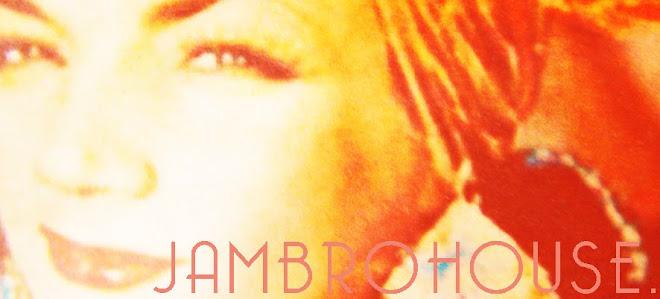 JAMBROHOUSE
