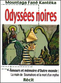 Odyssées noires/Amours et mémoire d'Outre-monde