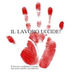 Il lavoro in Italia uccide!