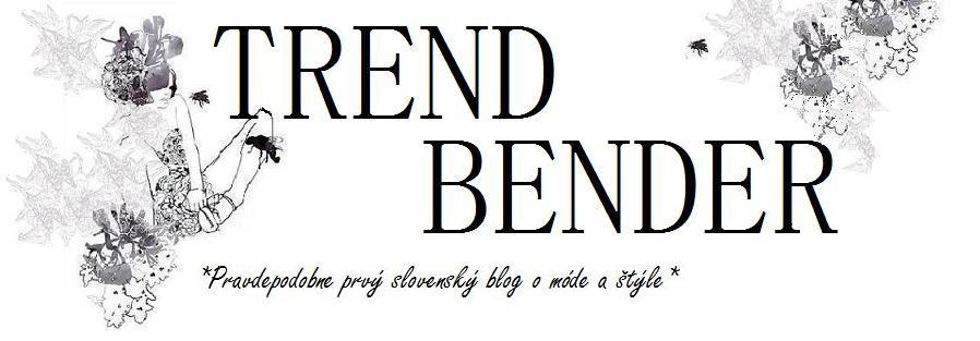 TREND BENDER