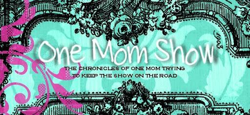 One Mom Show