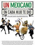 Un mexicano en cada hijo te dio