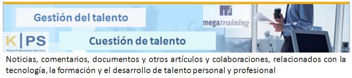 Gestión del talento; Cuestión de talento