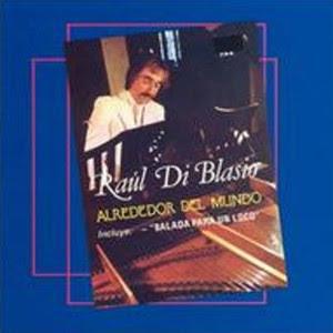 Raul Di Blasio - Alrededor del Mundo (1991)