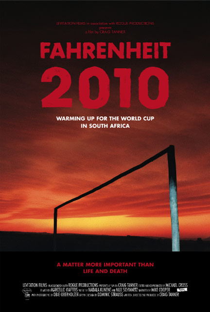 fahrenheit 2010 world cup poster south africa