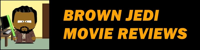 Brown Jedi Movie Reviews