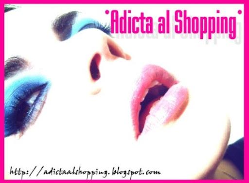 ¡¡Adicta al shopping!!