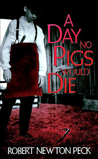 Book Cover of A Day No Pigs Would Die by Robert Newton Peck