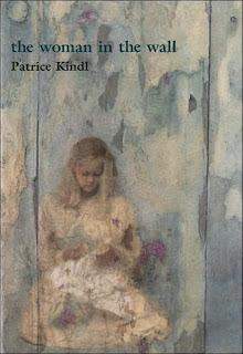 Book Cover of The Woman in the Wall by Patrice Kindl