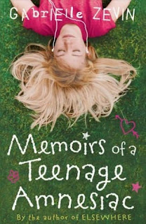 Book Cover of Memoirs of a Teenage Amnesiac by Gabrielle Zevin