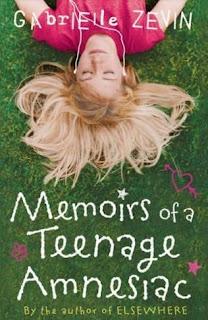 Book Cover of Memoirs of a Teenage Amnesiac by Gabrielle Zevin