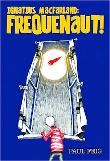 Book Cover Art for Ignatius Macfarland: Frequenaut by Paul Feig